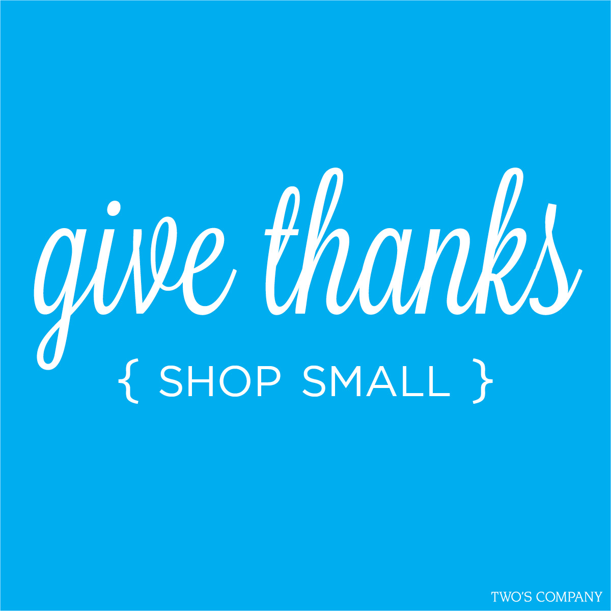 Give Thanks Shop Small